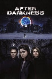 After Darkness 2019