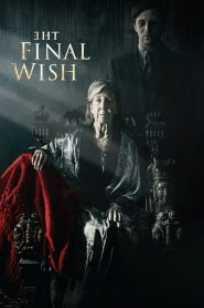 The Final Wish 2019