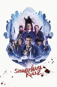 Slaughterhouse Rulez 2018