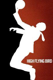 High Flying Bird 2019