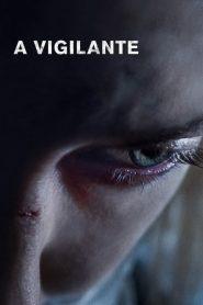 A Vigilante 2019