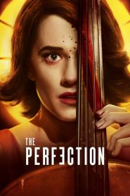 The Perfection 2018