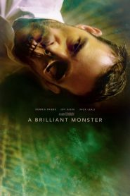 A Brilliant Monster 2018