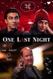One Last Night 2019