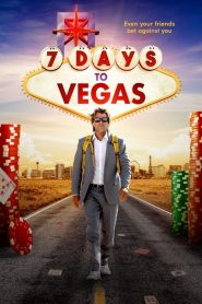 7 Days to Vegas 2019