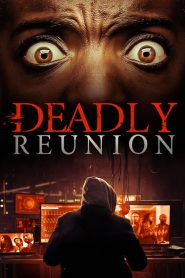 Deadly Reunion 2019