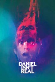 Daniel Isn't Real 2019