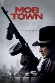 Mob Town 2019