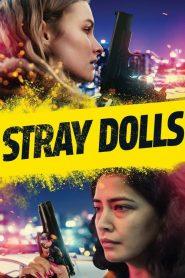 Stray Dolls 2019