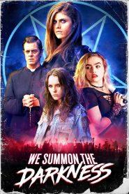 We Summon the Darkness 2019