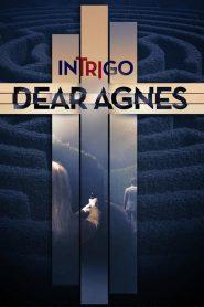 Intrigo: Dear Agnes (2019)