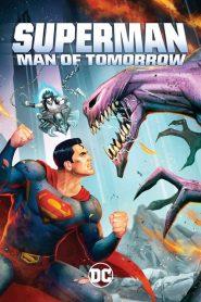 Superman: Man of Tomorrow (2020)