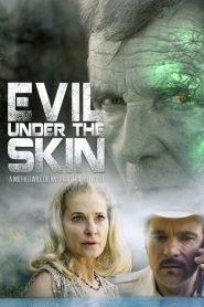 Evil Under the Skin (2019)