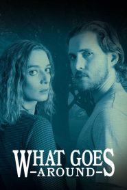 What Goes Around (2020)