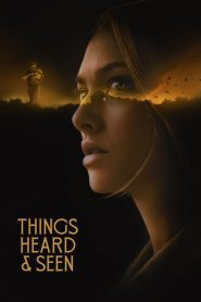 Things Heard & Seen (2021)