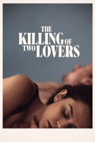 The Killing of Two Lovers (2021)